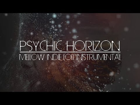 Psychic Horizon - Mellow Indie Lo-fi Ambient Instrumental Music, Chill, Study, Relax 2019