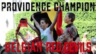 [Red Devils] Come on Belgium - Providence Champion