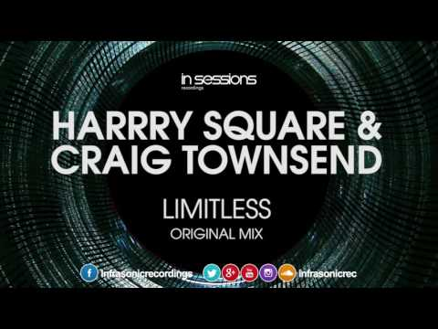 Harry Square & Craig Townsend - Limitless [In Sessions] OUT NOW!