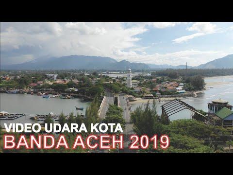 Video Udara Kota Banda Aceh 2019, ibu Kota Provinsi Aceh dan Kota Paling Ujung Barat Indonesia