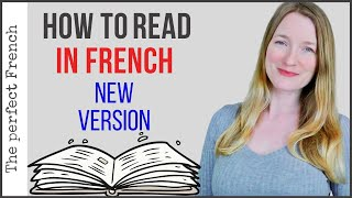 Learn how to read in French NEW VERSION | French tips | French basics for beginners