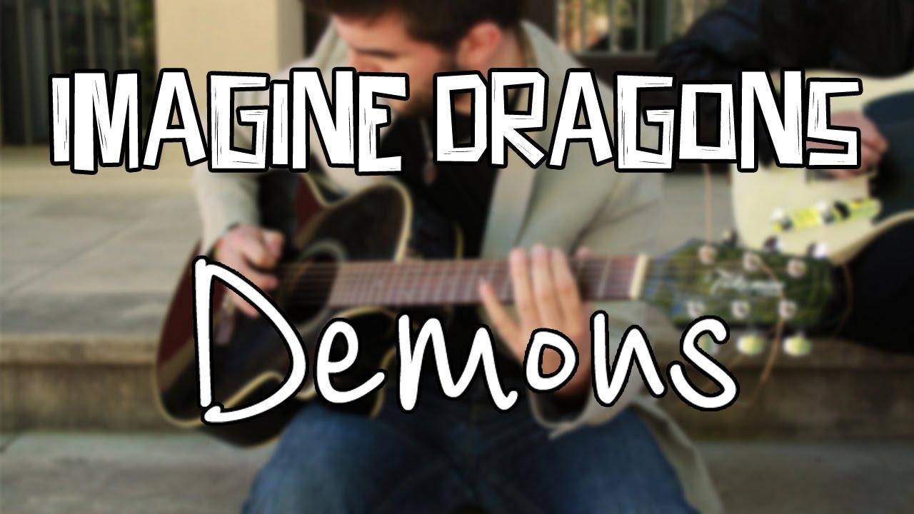 [SONG] - Demons (Imagine Dragons) - YouTube