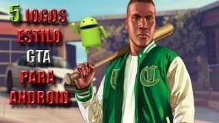 5 Jogos para Android estilo GTA (Mundo Aberto)