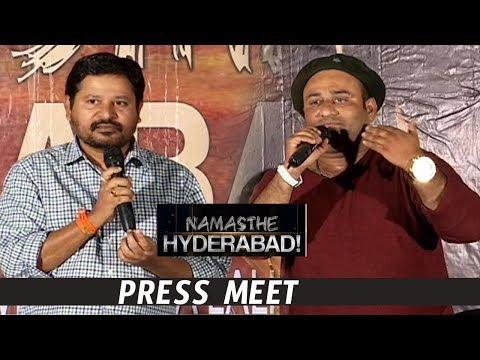 Namasthe Hyderabad Press Meet |  Latest Tollywood News