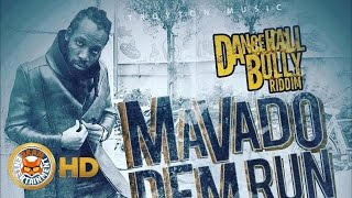 Mavado - Dem Run Eeen (Popcaan Diss) [Dancehall Bully Riddim] August 2016