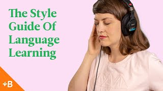Use Your Learning Style To Hack Language Learning | Babbel