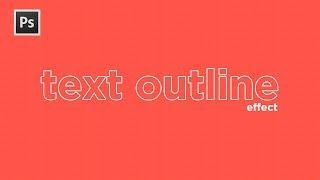 Text Outline Effect - Adobe Photoshop CC Tutorial! (2018)