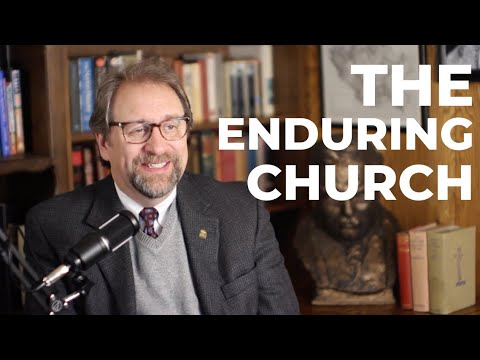 The Enduring Church