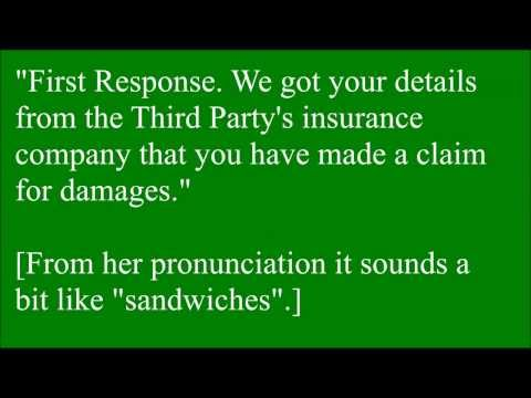 First Response Car Insurance Claims Management Scam Prank Call Ben Beltane
