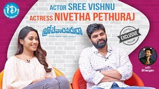 Brochevarevarura Team Exclusive Interview Sree Vishnu Nivetha Talking Movies With iDream