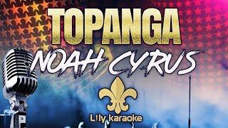 Noah Cyrus - Topanga (Karaoke Version - Fingerstyle Instrumental)