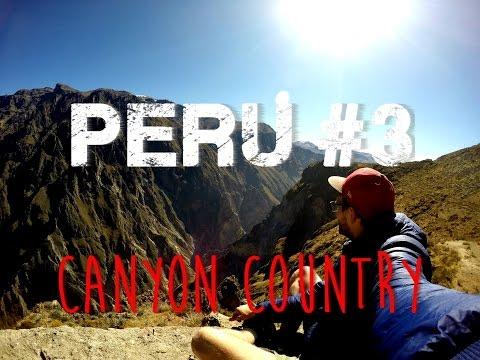 Peru #3: Arequipa - Canyon Country [GoPro: 1080p Full-HD]