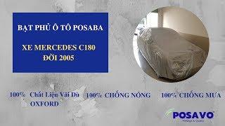 [PoSaVoTV] - Hoạt Động Lắp Bạt Phủ PoSaBa Xe Mercedes C180 Cho Anh Phước Quận 2