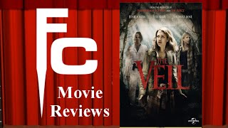 The Veil (2016) Movie Review on The Final Cut