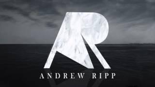 Andrew Ripp- Deep Water (AUDIO)