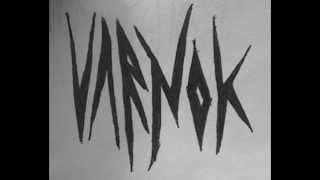Varnok - Evolution's Disease/Evolution's Cure