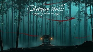 Japanese Fantasy Music - Between Worlds
