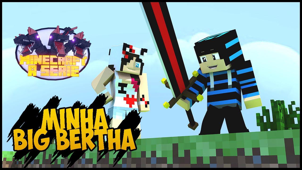 Minecraft a Série 2 #35 - Minha Big Bertha está próxima ...