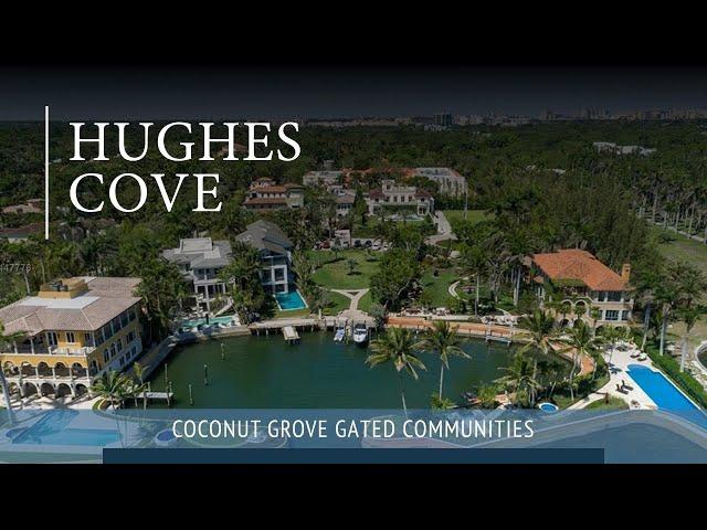 Hughes Cove | Coconut Grove Gated Community