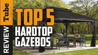 ✅Gazebo: Best Gazebo 2018 (Buying Guide)