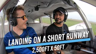 First Time On A Short Runway | Soft & Short Field Takeoffs & Landings