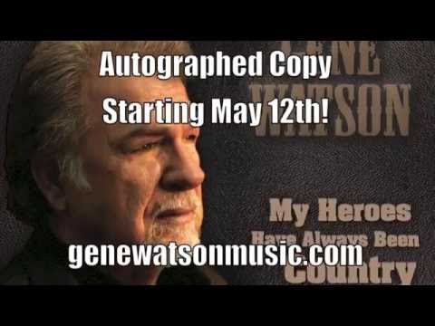 Gene Watson - My Heroes Have Always Been Country  ( Trailer )