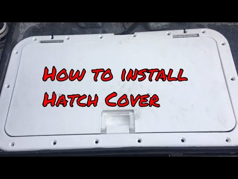 installing a hatch cover on a boat (SE 3 EP 3 2018)