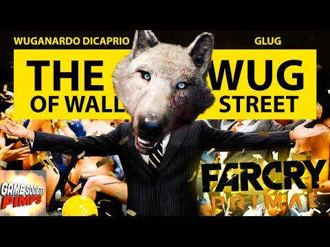 Far Cry Primal For Pimps - Wug of Wall Street (E002) - GameSocietyPimps