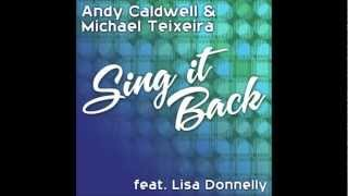 Andy Caldwell, Michael Teixeira ft. Lisa Donnelly- Sing It Back (2012)