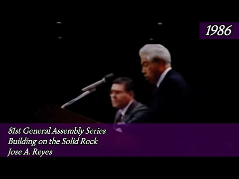 Building Upon The Solid Rock By Bishop Jose A Reyes 1986