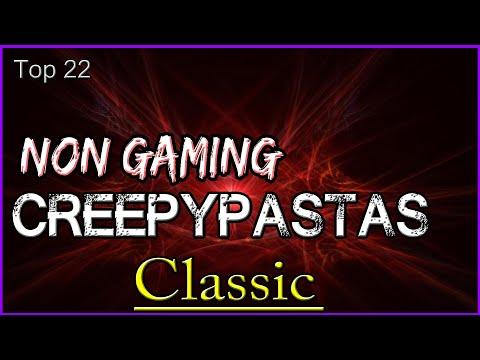 Top 22 Non Gaming Creepypastas CLASSIC