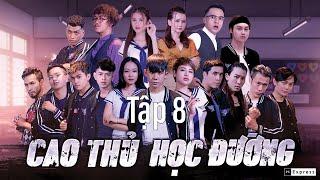 Phim Hài Học Đường Thể Thao Hành Động Hay Nhất | CAO THỦ HỌC ĐƯỜNG | Tập 8