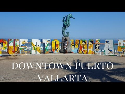 Downtown Puerto Vallarta Tour - Mexico Vlog