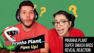 Piranha Plant Joins Super Smash Bros Ultimate Reaction!!!