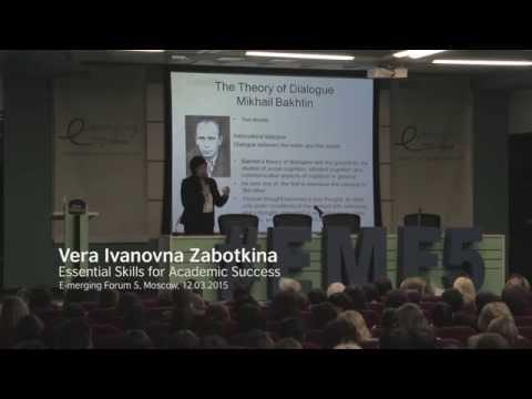 Vera Ivanovna Zabotkina: Essential Skills for Academic Success,  E-merging Forum 5