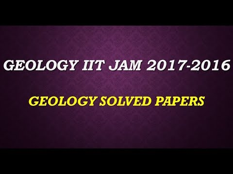 GEOLOGY IIT JAM +SOLVED PAPERS 2017 2016 +COACHING+STUDY MATERAIL  TUITION 9836793076