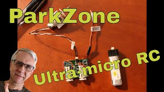 How to Use the ParkZone Ultra Micro Radio Control System