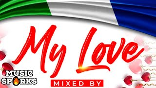❤My Love Mix by Dj Charlie B | Sierra Leone Music Mixtape 🇸🇱 | Music Sparks
