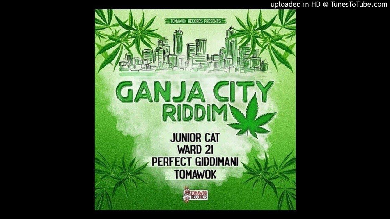 Ganja City Riddim Mix (Full, April 2019) Feat  Tomawok, Perfect Giddimani,  Ward 21, junior Cat