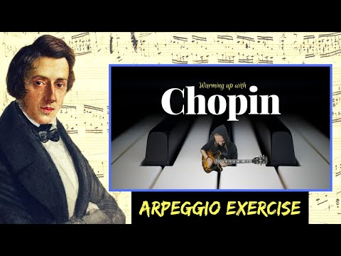 Warming up with // CHOPIN - classical piano arpeggios on guitar