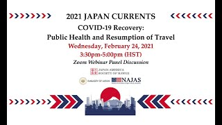 2021 Japan Currents: COVID-19 Recovery-Public Health and Resumption of Travel