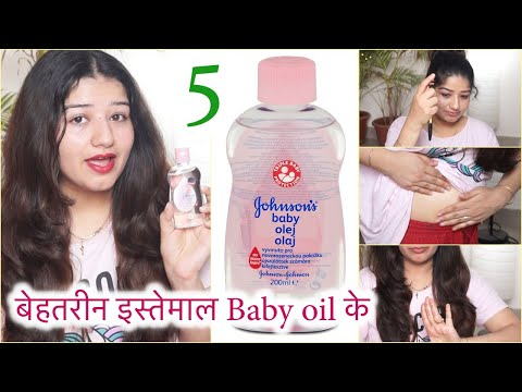 5 amazing beauty uses of baby oil for face, hair & body/ 5 amazing ways to use baby oil