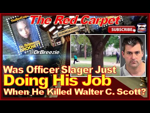 Was Officer Slager Just Doing His Job When He Killed Walter C. Scott?