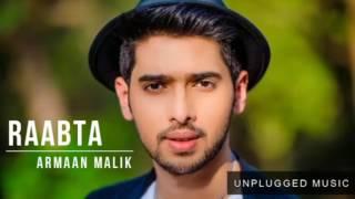 Raabta Title Song Unplugged Version Armaan Malik    Sushant Singh Rajput & Kriti Sanon -2017   You