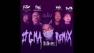 keith ape it g ma remix feat a ap ferg father waka flocka flame dumbfoundead