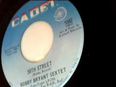 58th street  bob bryant sextet  cadet 1967