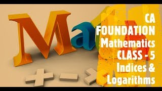 CA FOUNDATION - Business Mathematics and LR & Statistics - Chapter 1 Ratio and Proportion Class 5