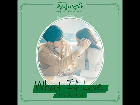 [1 HOUR LOOP / 1 시간] Red Velvet WENDY (웬디) - What If Love (Touch your heart(진심이 닿다) OST Part.3)