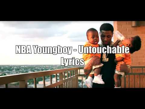 Untouchable lyrics NBA youngboy