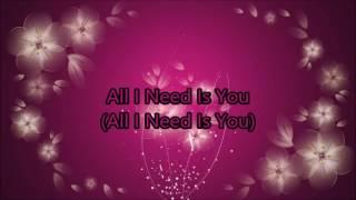Hollyn All I Need Is You Lyrics